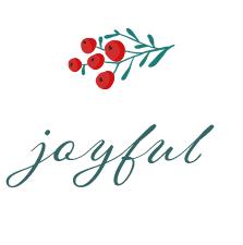 greenery sprig with red berries. the word joyful underneath