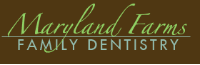 Maryland Farms Family Dentistry