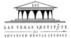 Las Vegas Institute Advanced Dental Studies