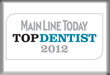 Main Line Today Top Dentist 2012