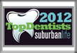 Suburban Life Top Dentist 2012