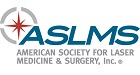American Society for Laser Medicine & Surgery.